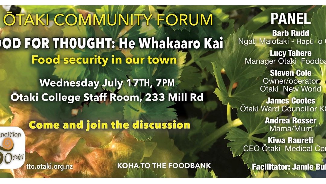 Food For Thought – He Whakaaro Kai – 17 July 2019 @ 7pm