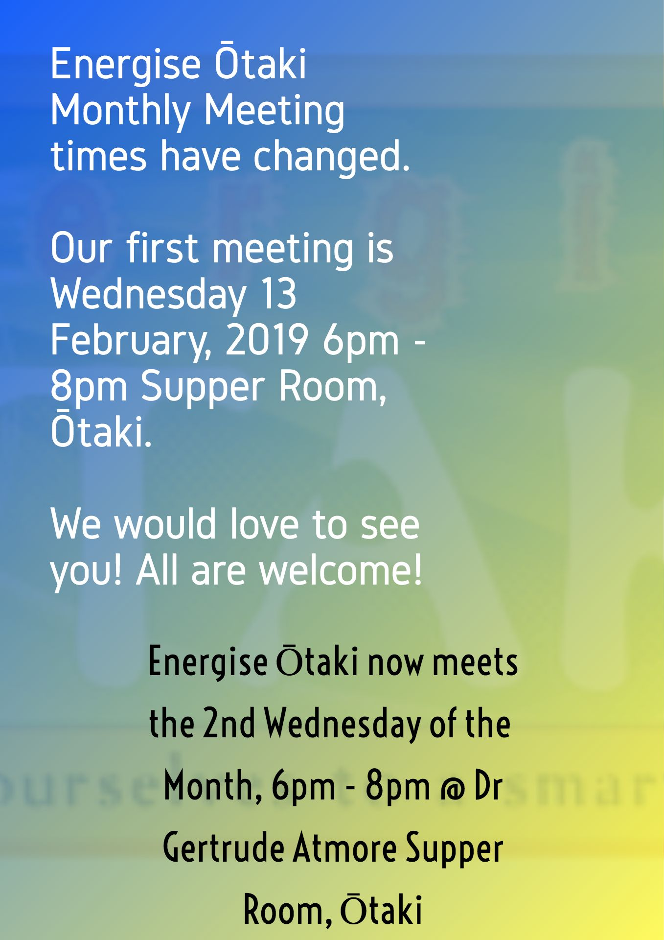 Our Meeting Times Have Changed